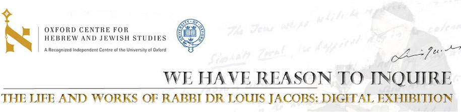 The life and works of Rabbi Louis Jacobs Digital Exhibtion